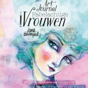 Mijn art journal fabelachtige vrouwen 9789045323954