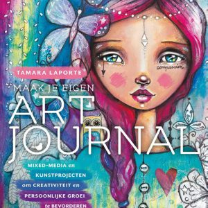 Tamara Laporte Maak je eigen Art Journal ISBN: 9789045323589